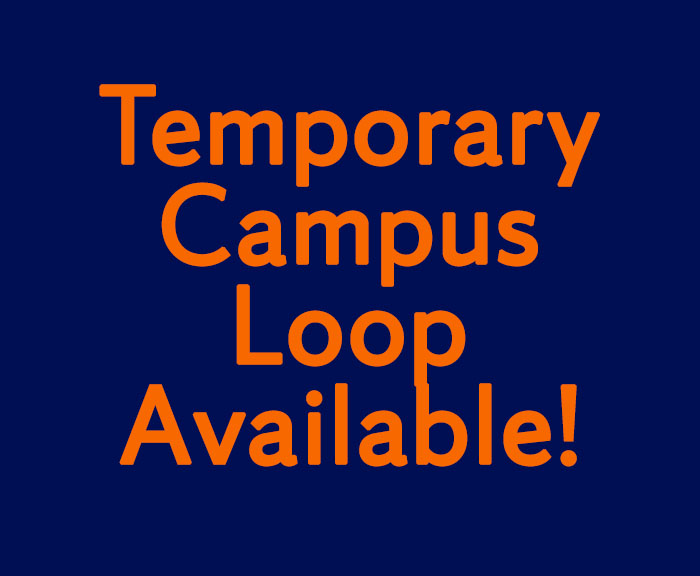 temporary campus loop available